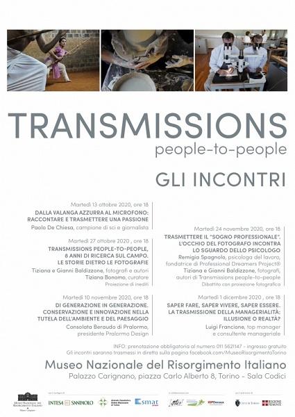 GLI INCONTRI TRANSMISSIONS PEOPLE-TO-PEOPLE Programma di incontri al Museo Nazionale del Risorgimento Italiano