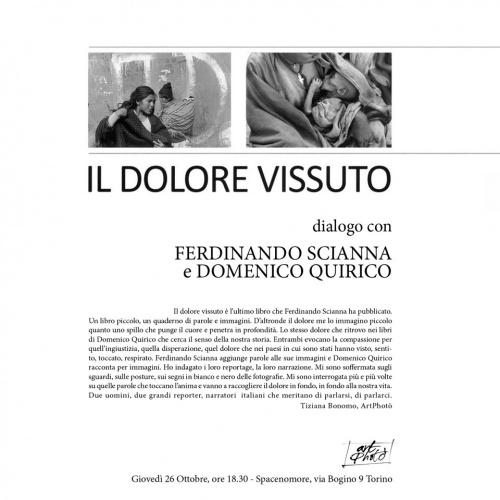 IL DOLORE VISSUTO  Incontro con Ferdinando Scianna e Domenico Quirico