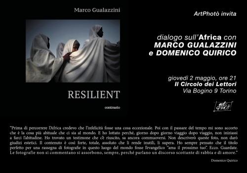 AFRICA RESILIENT  Incontro con Marco Gualazzini e Domenico Quirico al Circolo dei lettori di Torino