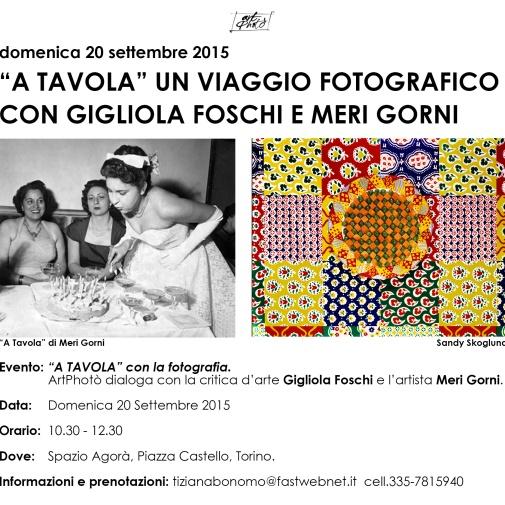 """Incontro - """"A Tavola"""" con la fotografia. Un viaggio fotografico con Gigliola Foschi e Meri Gorni."""