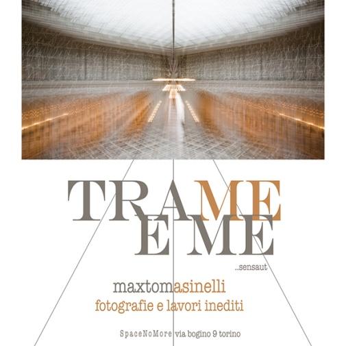"""Mostra """"Trame e Me"""" di Max Tomasinelli"""