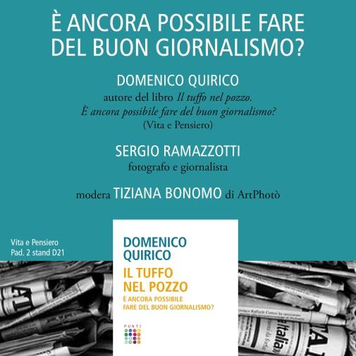 """""""È ancora possibile fare del buon giornalismo?"""" Tiziana Bonomo modera l'incontro con Domenico Quirico e Sergio Ramazzotti"""